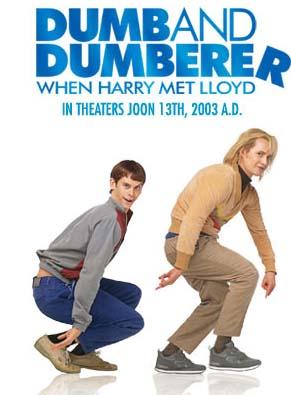Dumb and Dumber plus Dumb and Dumberer: When Harry met Lloyd