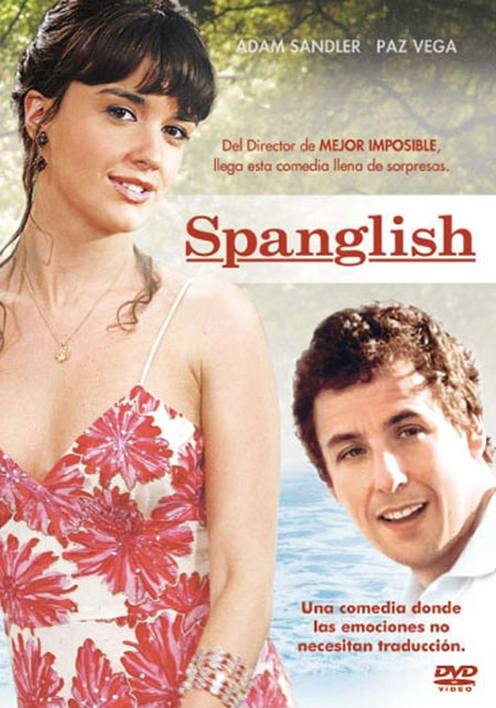 analysis of the movie spanglish It is such a pleasure to step into a james l brooks movie  in spanglish, he  once again delivers flesh-and-blood characters with minds,.