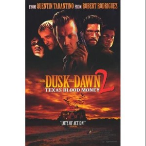 from-dusk-till-dawn-2-texas-blood-money-movie-poster-11-x-17_2497812