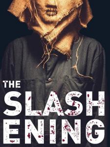 slashening